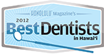 2012 Best Dentists in Hawaii