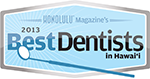2013 Best Dentists in Hawaii