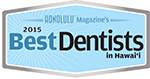 2015 Best Dentists in Hawaii